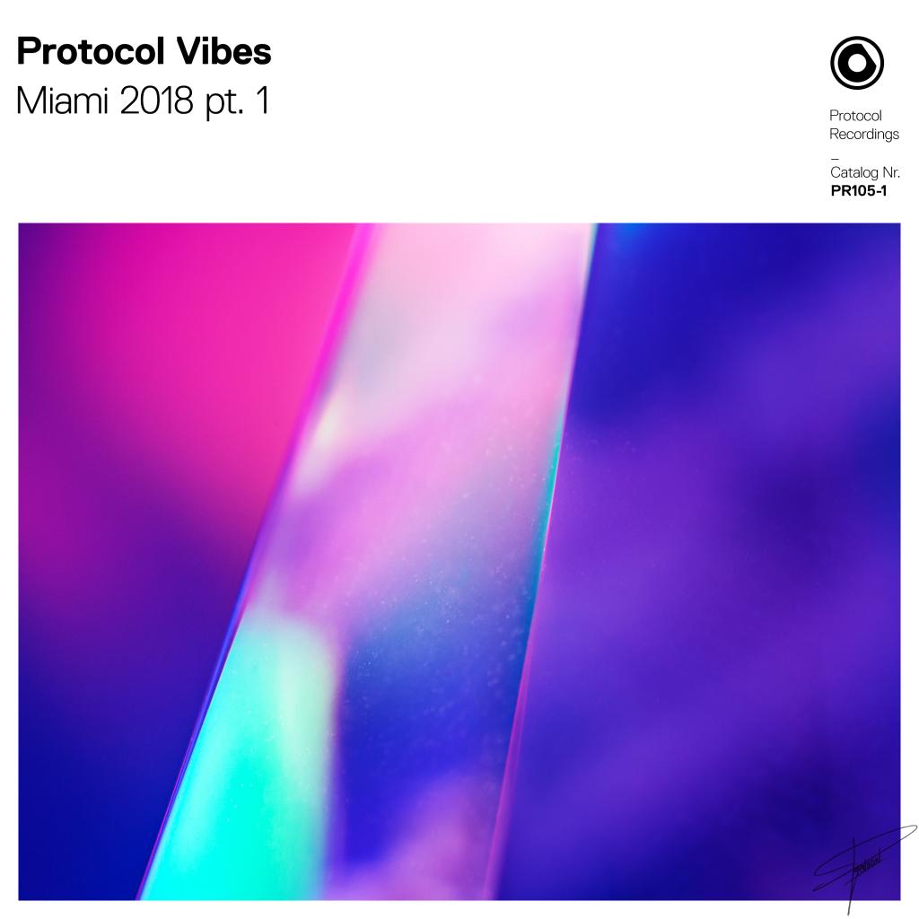 PR105-1 Protocol Vibes - Miami 2018 pt 1_3000x3000