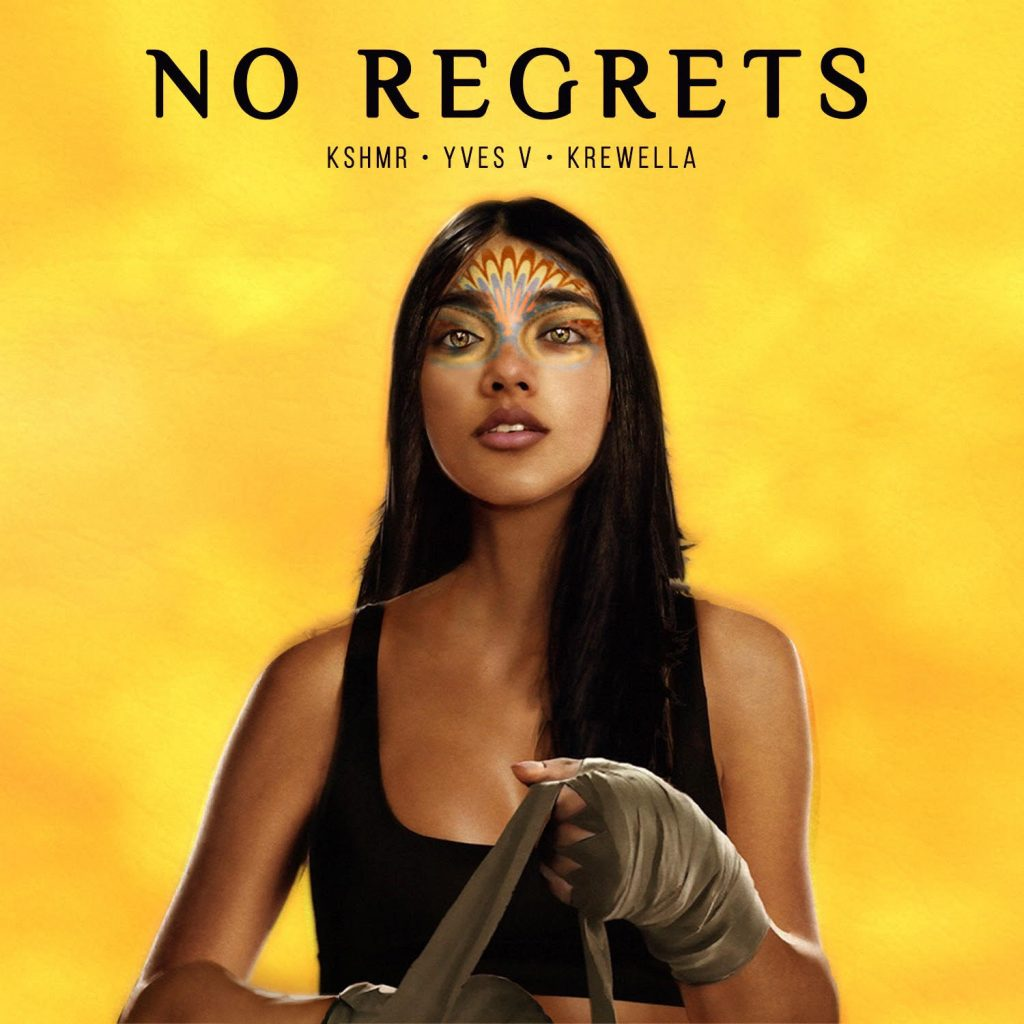 No Regrets - KSHMR & Yves V ft. Krewella