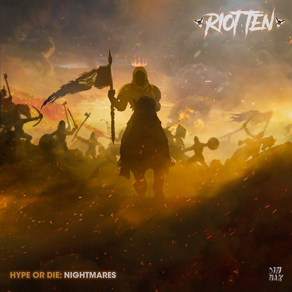 [Cover] Riot Ten - Hype Or Die - Nightmares