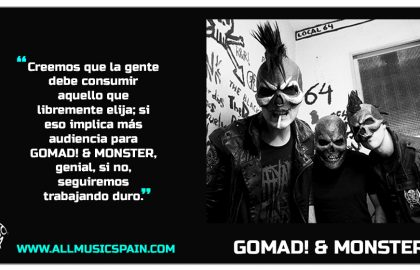 Entrevista Gomad! & Monster