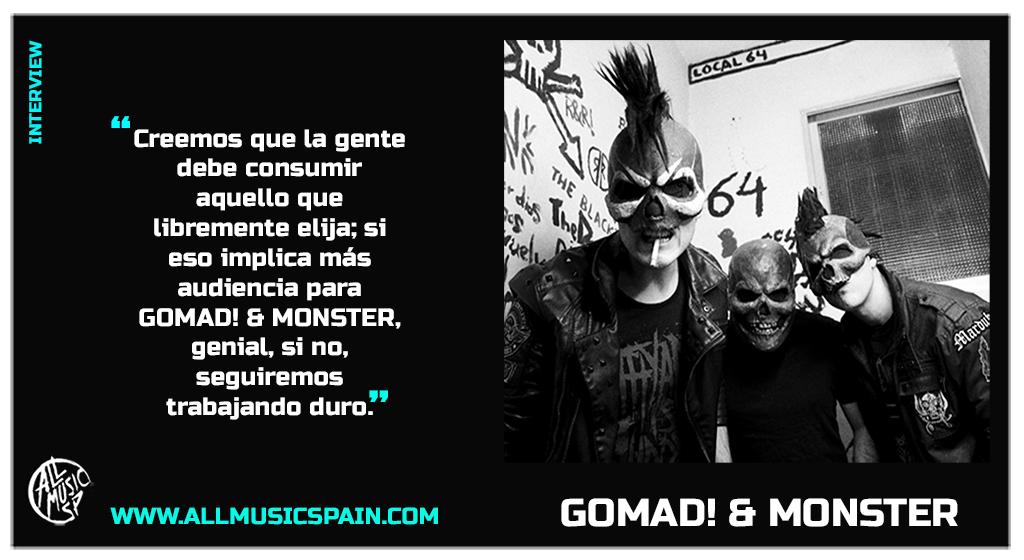 Entrevista Gomad! & Monster