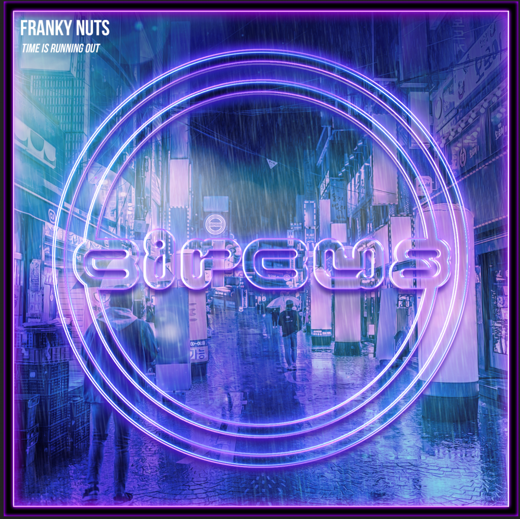 Franky Nuts - Time Is Running Out