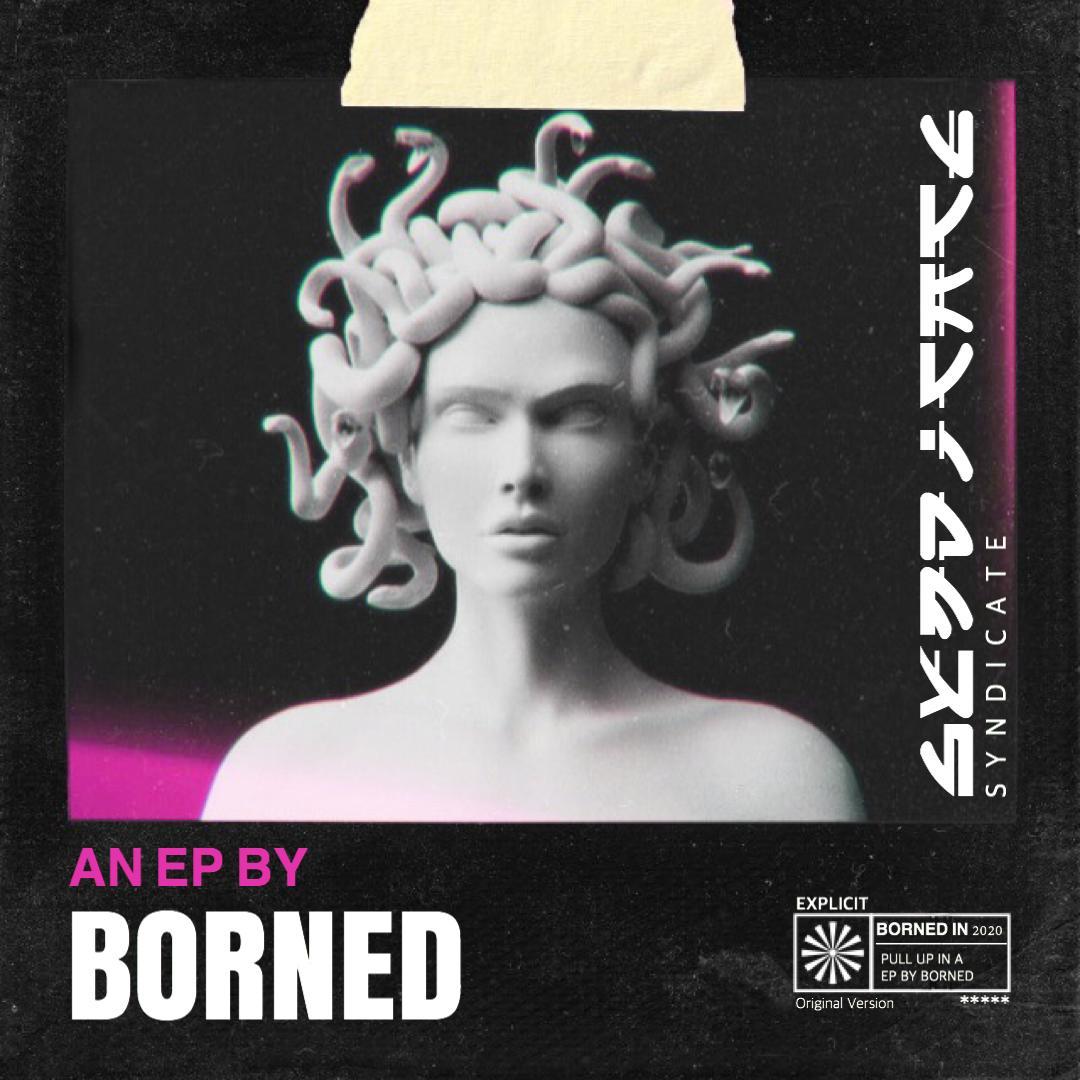 BORNED - Syndicate EP