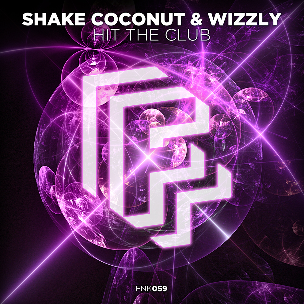 Shake Coconut & Wizzly - Hit The Club
