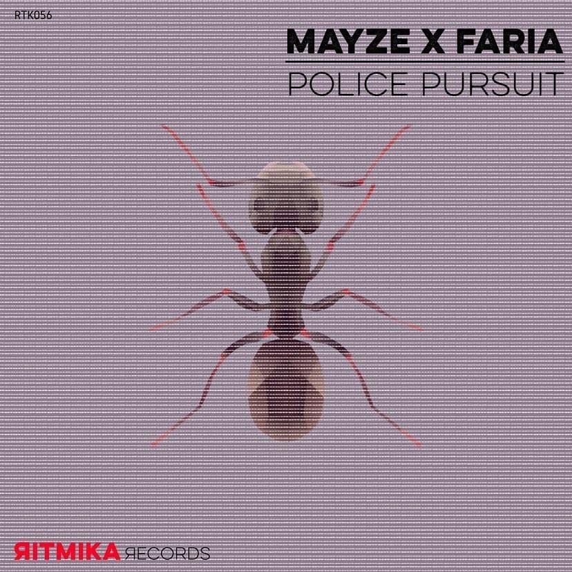 Police Porsuit, uno de los temas lanzamos esta semana de Mayze X Faria